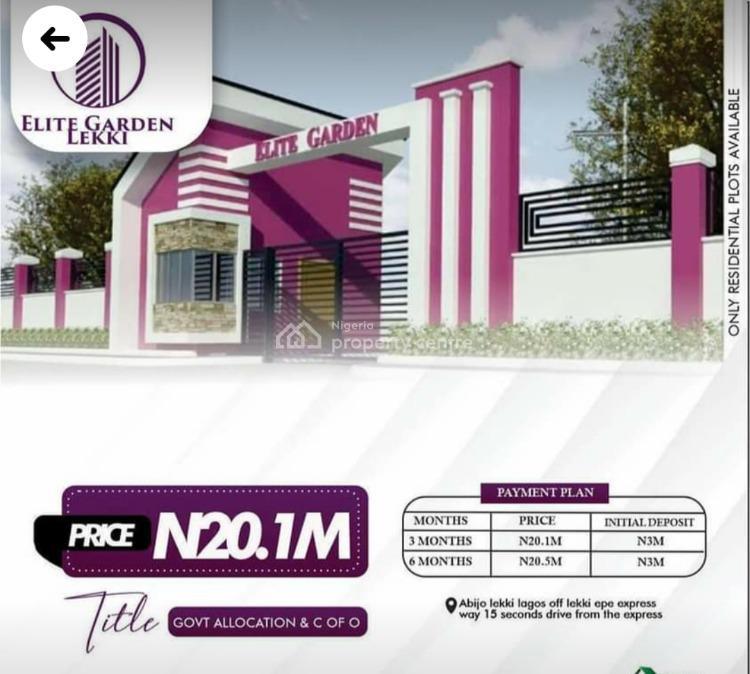 Land with C of O, Elite  Gardens Estate, Abijo, Lekki, Lagos, Mixed-use Land for Sale