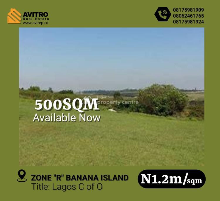 500sqm Plot Land, Zone r, Banana Island, Ikoyi, Lagos, Mixed-use Land for Sale