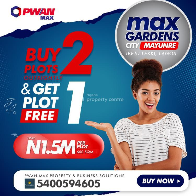 Buy 2 Plots Get 1 Plot Free! Is That Not Amazing?, Max Gardens City, Ibeju Lekki, Lagos, Mixed-use Land for Sale