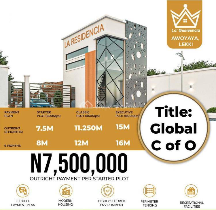 Land Now Available, La Residencia, Awoyaya, Ibeju Lekki, Lagos, Residential Land for Sale