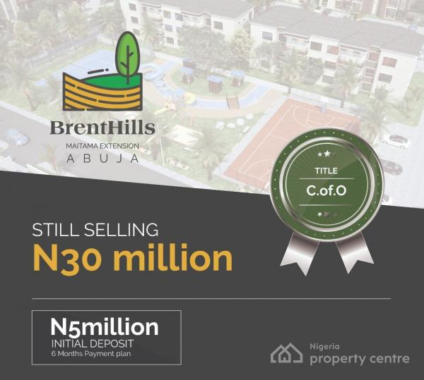 Invest in Brenthills Estate, Maitama District, Abuja, Residential Land for Sale