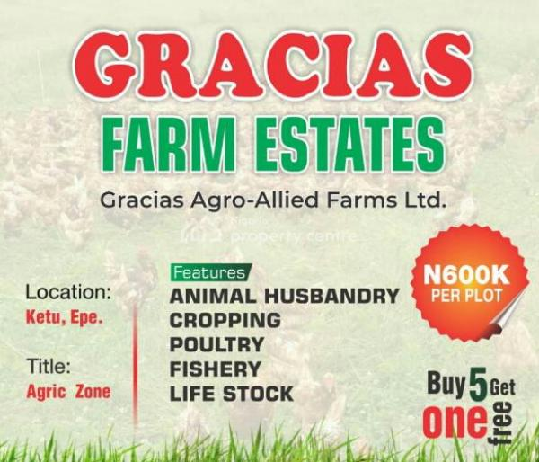 Farm Your Way Into The Future. Own a Farm Land, Ketu Epe, Epe, Lagos, Commercial Land for Sale