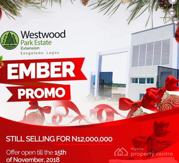 Westwood Park Estate Extension, Behind Novare Mall, Off Monastery Road, Sangotedo, Ajah, Lagos, Residential Land for Sale
