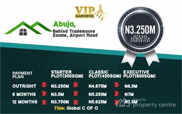 Vip Gardens, Behind Trademoore Estate, Airport Road, Lugbe District, Abuja, Residential Land for Sale