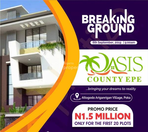 Very Dry Land, C of O Title, Attogodo, Aringarigan, Epe, Lagos, Mixed-use Land for Sale