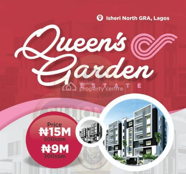 Queens Garden Land, Isheri North, Lagos, Residential Land for Sale