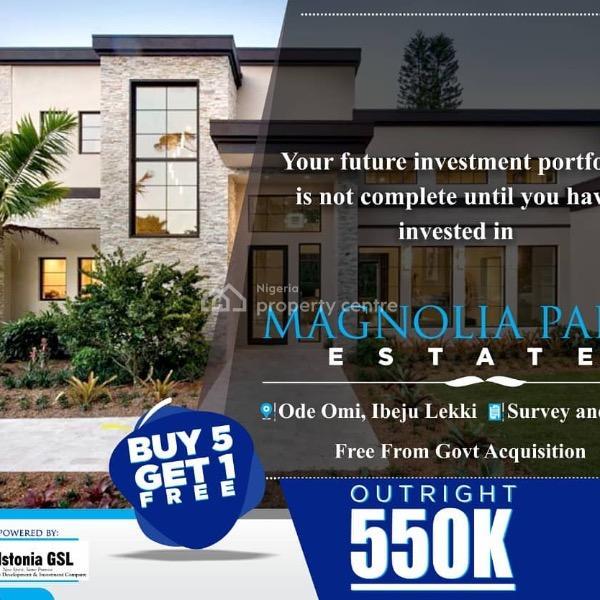 Magnolia Park Estate, 14mins Drive to The Dangote's Refinery, Awoyaya, Ibeju Lekki, Lagos, Mixed-use Land for Sale