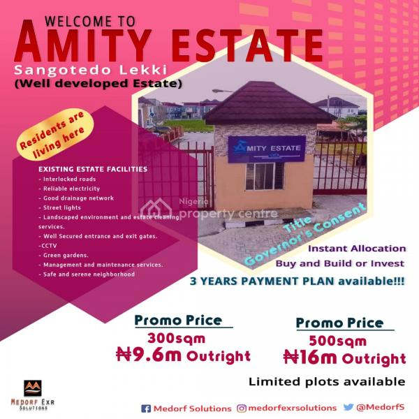 Buy and Build Land at Amity Estate (developed with Residents There), 3 Minutes From Shoprite Novare Mall, Sangotedo., Sangotedo, Ajah, Lagos, Residential Land for Sale