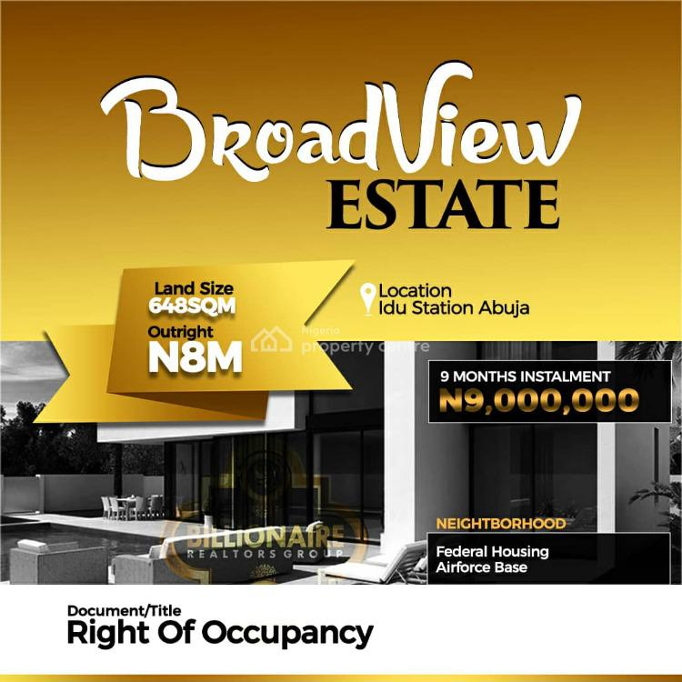 Plots of Land Broadview Estate with Excellent Amenities., Idu Industrial, Abuja, Residential Land for Sale