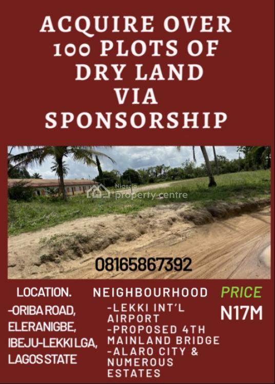 Hot Plots Available for Sponsorship, Oriba Road,, Eleranigbe, Ibeju Lekki, Lagos, Land for Sale