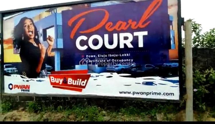 Land, Pearl Court Estate, Eluju, Powe, Ibeju Lekki, Lagos, Land for Sale