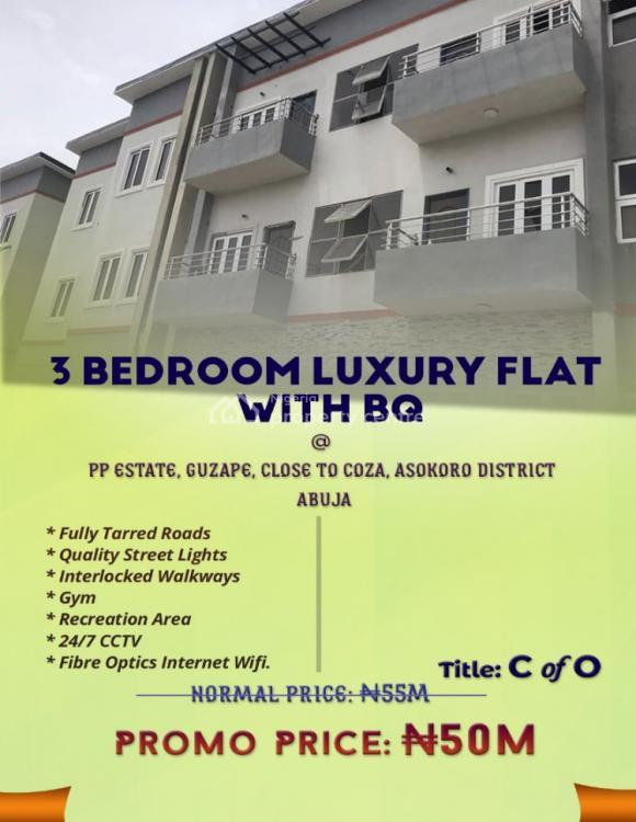 3 Bedroom Flat + Bq, Pp Estate, Close to Coza , Asokoro District, Guzape District, Abuja, Flat for Sale