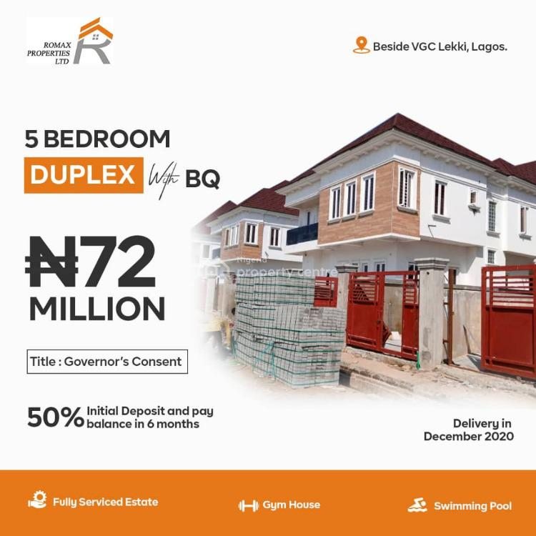 a 5 Bedroom Duplex with Bq, Romax Homes, Beside Vgc, Ajah, Lagos, House for Sale