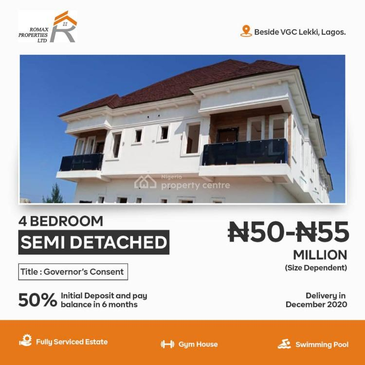 a 4 Bedroom Semi-detached, Romax Homes, Beside Vgc, Ajah, Lagos, House for Sale