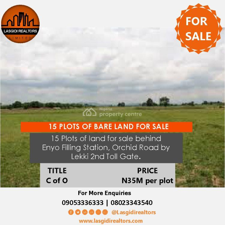 15 Plots of Bare Land, Behind Enyo Filling Station, Orchid Road By 2nd Toll Gate, Lekki, Lagos, Land for Sale