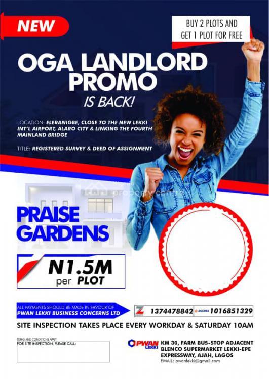 Invest in a Plot of Land Buy 2 Get 1 Free, Praise Gardens, Eleranigbe, Ibeju Lekki, Lagos, Mixed-use Land for Sale