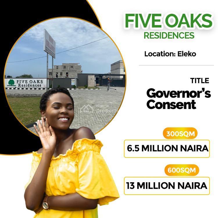 Five Oaks Residences, Eleko, Lekki, Lagos, Mixed-use Land for Sale