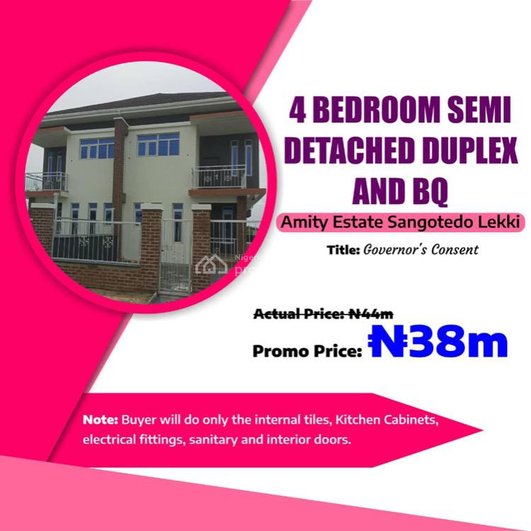 Exquisite 4 Bedroom Semi Detached Duplex with and Bq in Modern Estate, Amity Estate, Sangotedo, Ajah, Lagos, Semi-detached Duplex for Sale
