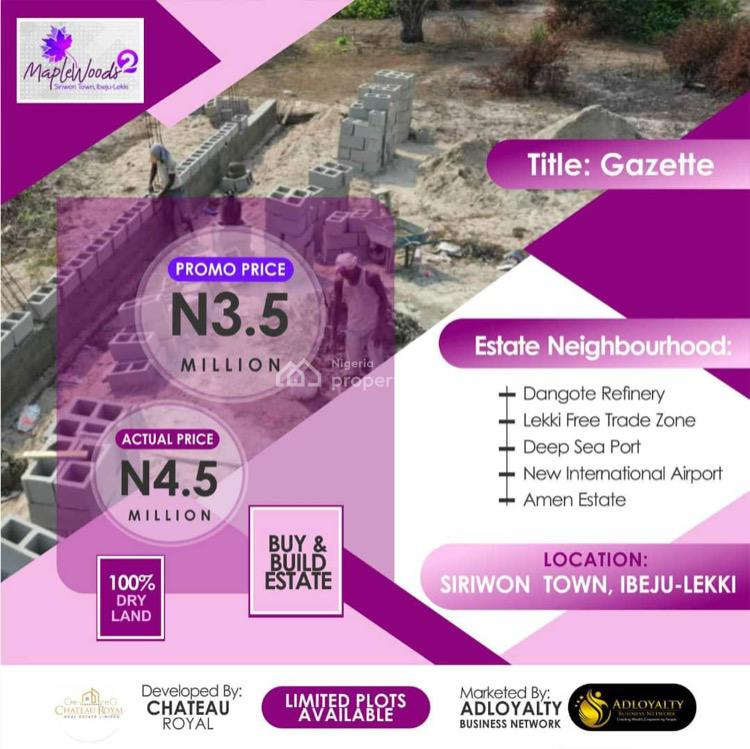 Maximum Return on Investment to Eagle-eyed Investors, Maplewoods 2, Siriwon Town, Ibeju Lekki, Lagos, Residential Land for Sale
