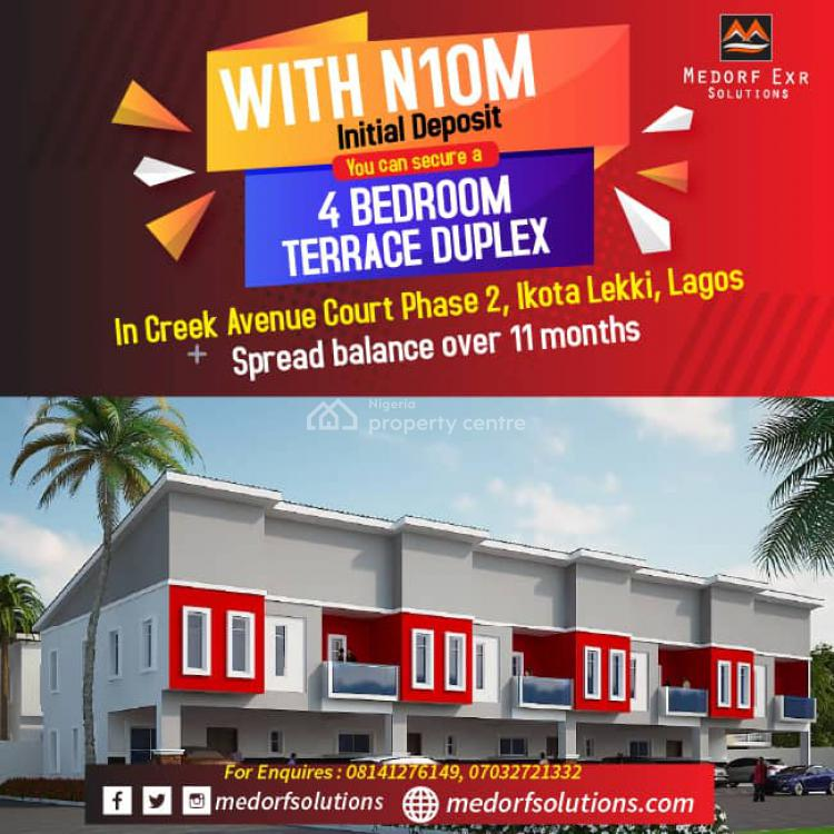 4 Bedroom Terrace Duplex, After The 2nd Toll Gate Chevron, Ikota, Lekki, Lagos, Terraced Duplex for Sale
