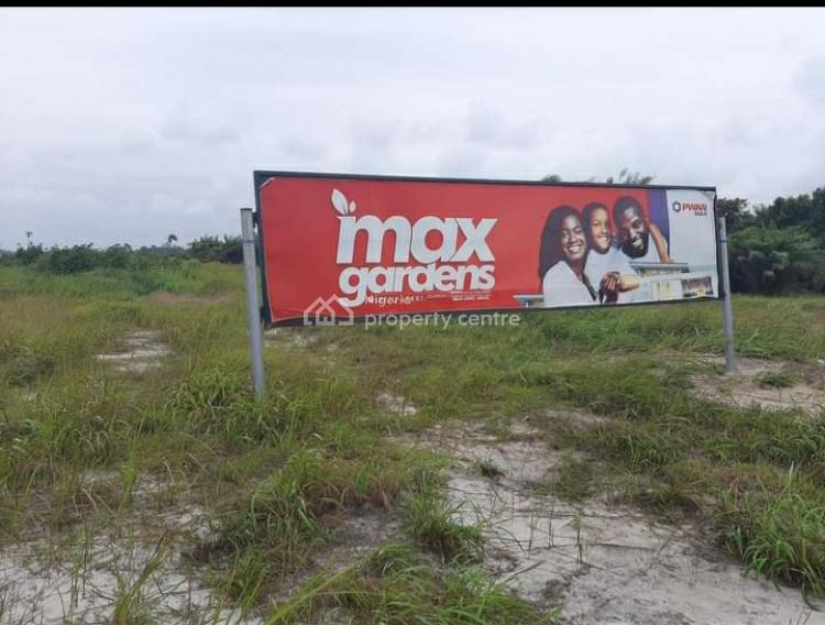 Max Gardens Estate, Ode Omi, Off La Campange Tropicana Beach Resort, Ibeju Lekki, Lagos, Residential Land for Sale