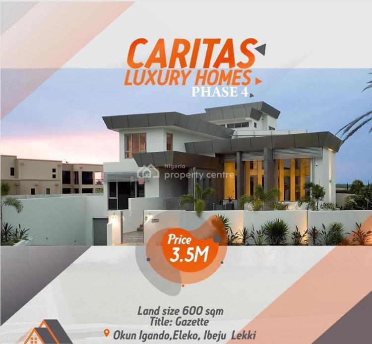 Cheap Land, Caritas Luxury Homes Phase 4, Okun Igando, Eleko, Okun Imosan, Ibeju Lekki, Lagos, Residential Land for Sale