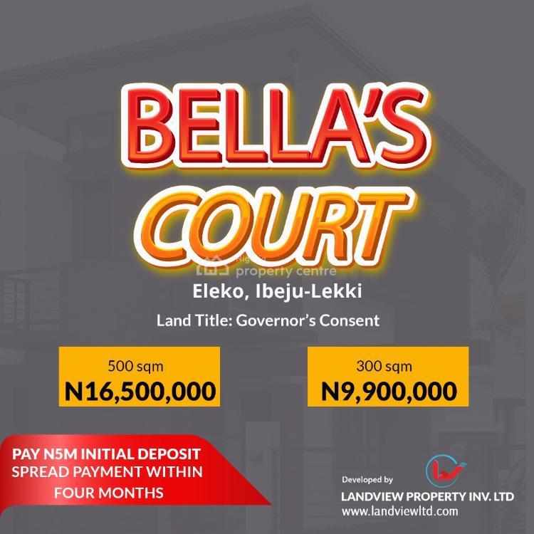 Affordable Dry Land, Bellas Court, Eleko, Ibeju Lekki, Lagos, Residential Land for Sale