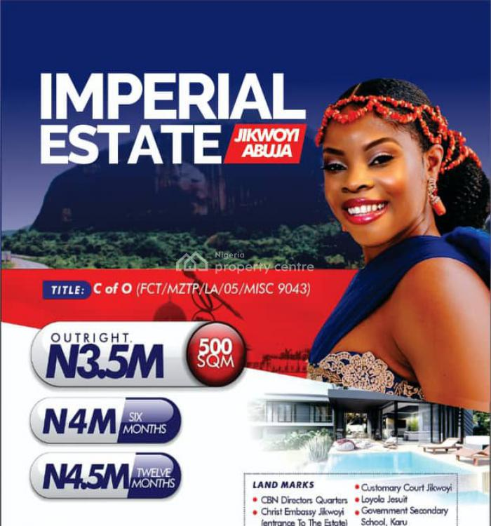 Dry Lands with C of O, Karu, Imperial City Estate, Jikwoyi, Abuja, Mixed-use Land for Sale