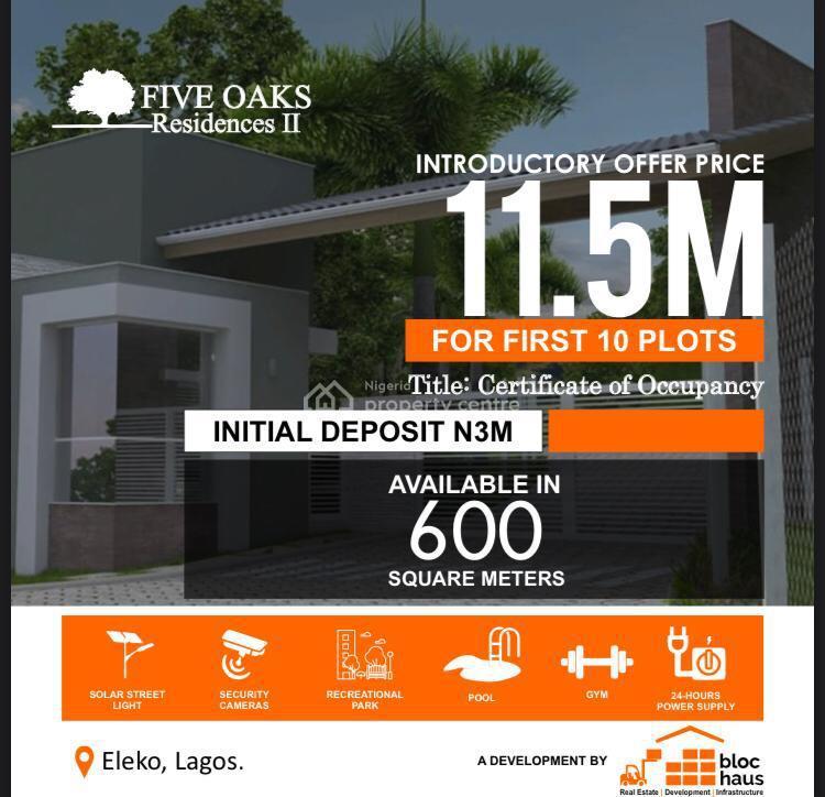 Premium Estate Land in Prime Location, Eleko, Ibeju Lekki, Lagos, Residential Land for Sale
