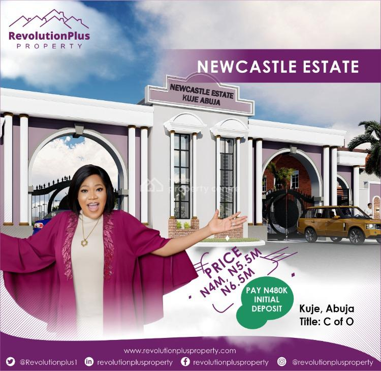 Plots of Prime Estate Land in Good Location, Newcastle Estate, 5 Minutes From The Airport, Kuje, Abuja, Residential Land for Sale