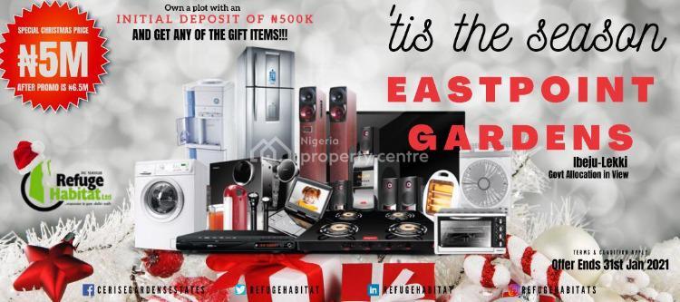 Eastpoint Gardens, Ibeju Lekki, Lagos, Residential Land for Sale