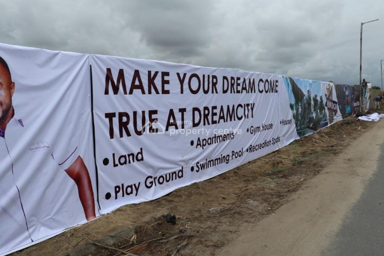 Land, Dreamcity, Abraham-adesanya,lekki., Ogombo, Ajah, Lagos, Residential Land for Sale