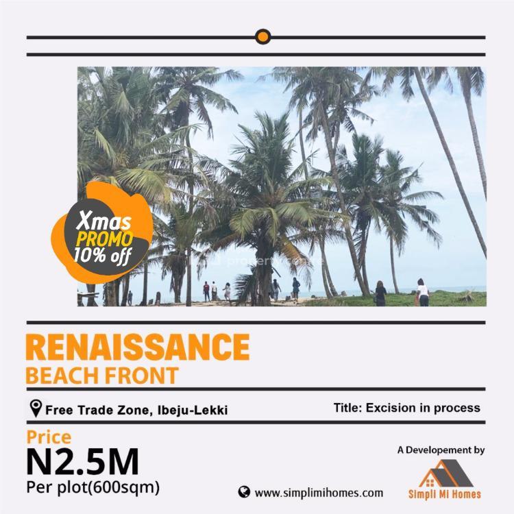 Land at Renaissance Beach Front, La Campaigne Tropicana, Lekki Free Trade Zone, Lekki, Lagos, Residential Land for Sale