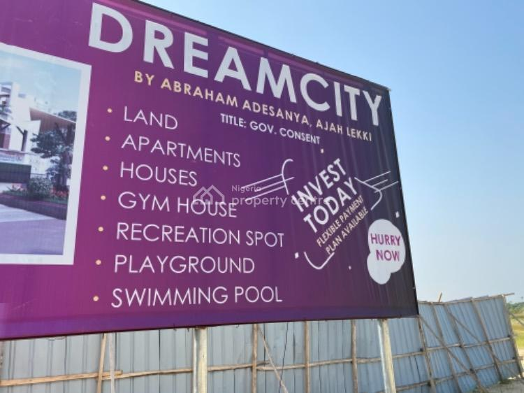 Dreamcity Estates 300sqm,600sqm Available, By Abraham Adesanya Road, Ajah, Lagos, Residential Land for Sale