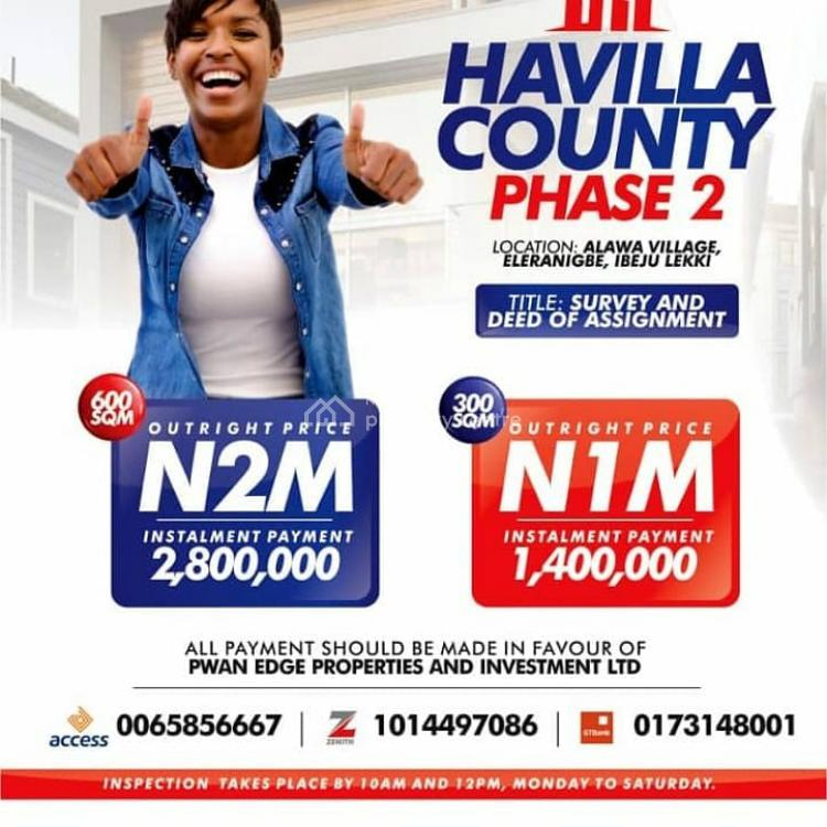 Registered Survey and Deed of Assignment, Havinla County Alawa Village, Eleranigbe, Ibeju Lekki, Lagos, Mixed-use Land for Sale