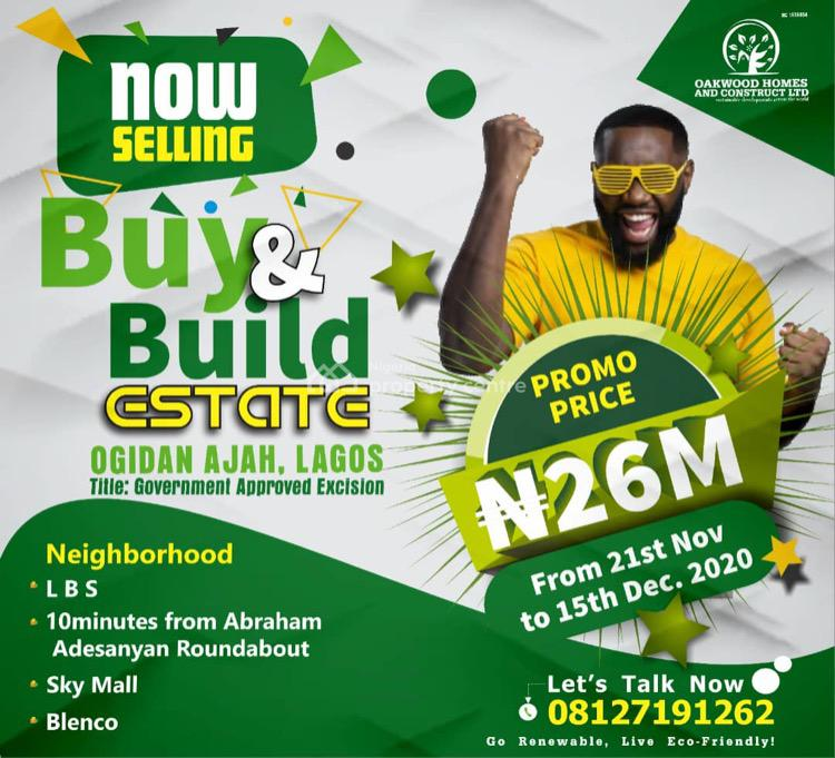 Government Approved Excision ( C of O in Process), Ogidan, Sangotedo, Ajah, Lagos, Residential Land for Sale