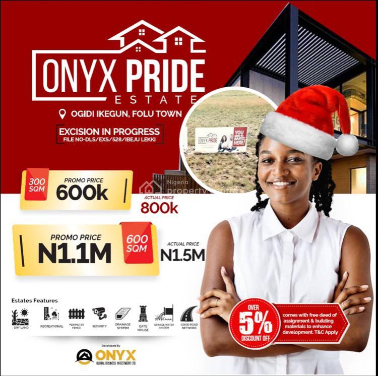Land Onyx Pride Estate, Ogidi Ikegun, Folu Town, Ikegun, Ibeju Lekki, Lagos, Mixed-use Land for Sale