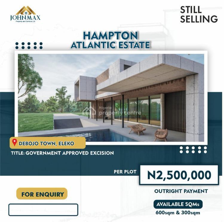 Land, Hampton Atlantic Estate, Debojo, Eleko, Ibeju Lekki, Lagos, Residential Land for Sale