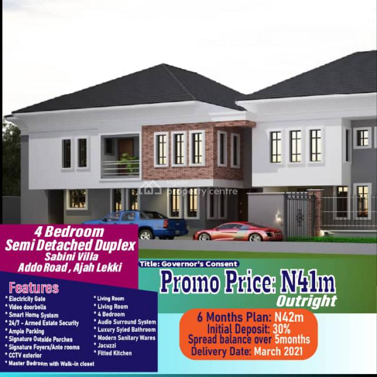 4 Bedroom Semi Detached Duplex with Flexible Payment Plan, Sabini Villa, Addo Road, Ado, Ajah, Lagos, Semi-detached Duplex for Sale