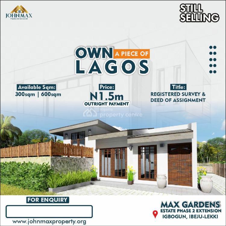 Land, Max Garden Phase 2 Extension, Igbogun, Ibeju Lekki, Lagos, Residential Land for Sale