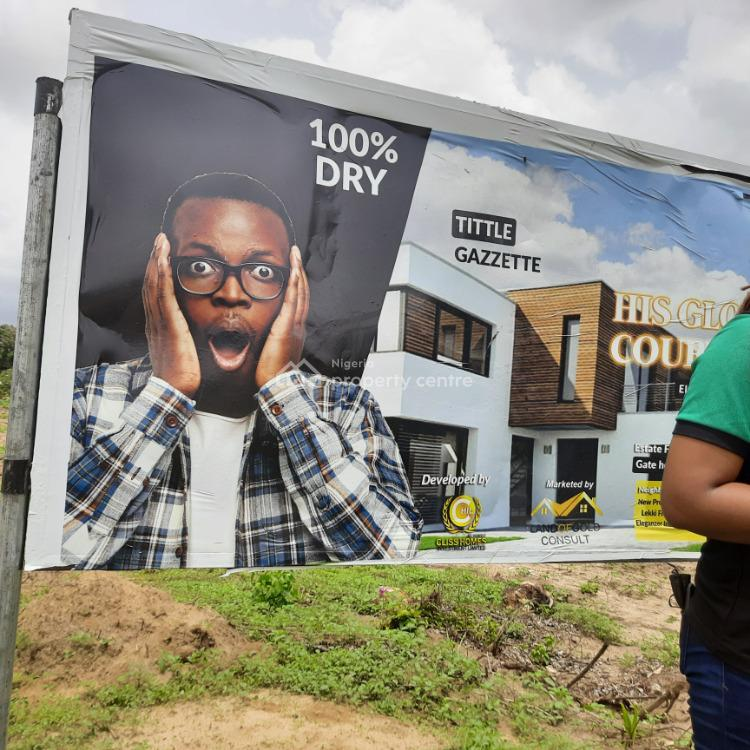His Glory Court Estate Valentine Promo Extended Till 15th March, Elerangbe,ibeju-lekki, His Glory Court Estate, Eleranigbe, Ibeju Lekki, Lagos, Residential Land for Sale