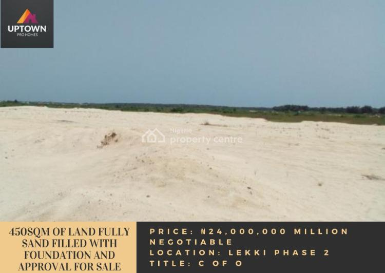 450sqm of Land Fully Sand Filled with Foundation and Approval, Lekki Phase 2, Lekki, Lagos, Mixed-use Land for Sale