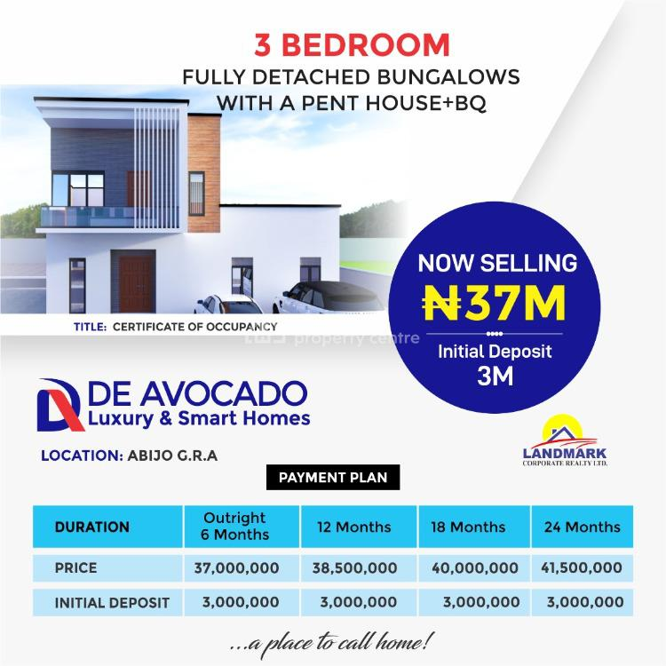 Avocado 3 Bedrooms Fully Detached Bungalow with Penthouse + Bq, Abijo Gra, Lekki, Lagos, Detached Bungalow for Sale
