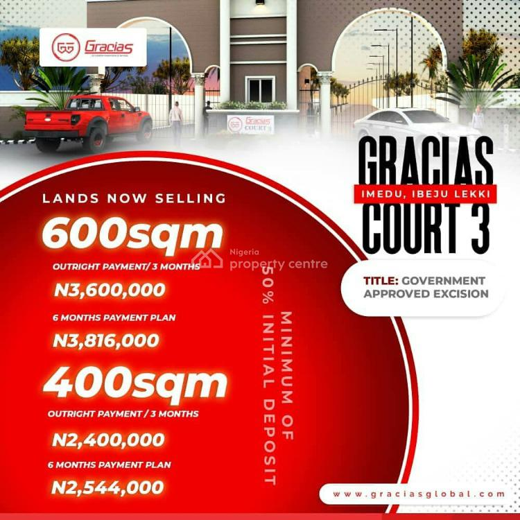 Residential Land with Approved Excision, Imedu, Okun Imedu, Ibeju Lekki, Lagos, Residential Land for Sale
