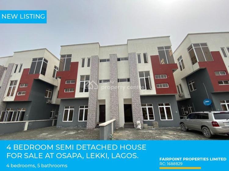 Deluxe 4 Bedroom Semi Detached Duplex, Osapa, Lekki, Lagos, Semi-detached Duplex for Sale