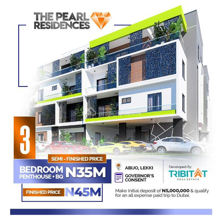 3 Bedroom Penthouse Apartment with Bq in Good Location, The Pearl Residences, 1 Minute From Lekki - Epe Expressway, Abijo, Lekki, Lagos, Block of Flats for Sale