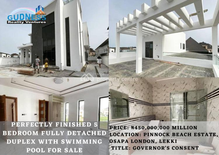 Perfectly Finished 5 Bedroom Fully Detached Duplex with Swimming Pool, Pinnock Beach Estate, Osapa, Lekki, Lagos, Detached Duplex for Sale