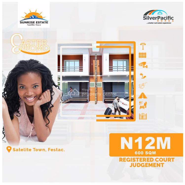 Best and Excellent Land to Build, Sunrise Estate, Satellite Town, Festac, Amuwo Odofin, Lagos, Residential Land for Sale