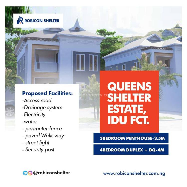3 Bedroom Penthouse and 4 Bedroom Duplex, Idu Industrial Layout Queens  Shelterestate, Idu Industrial, Abuja, Residential Land for Sale