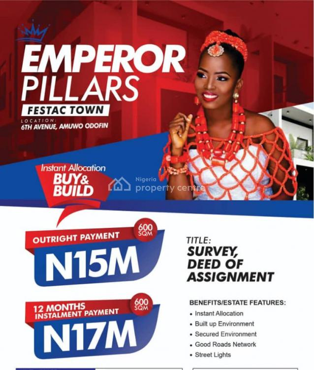 Do Not Sleep on This buy and Build Land, Its Hotcake to Behold!, Emperor Pillars, Festac, Amuwo Odofin, Lagos, Residential Land for Sale